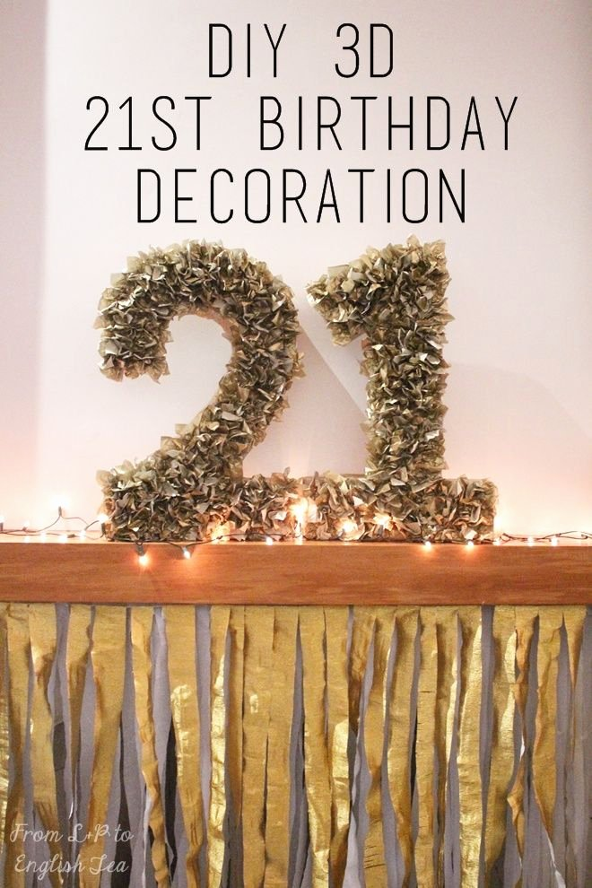 21st Birthday Decoration Ideas Diy Inspirational Diy 3d 21 This Splendid Shambles Blog