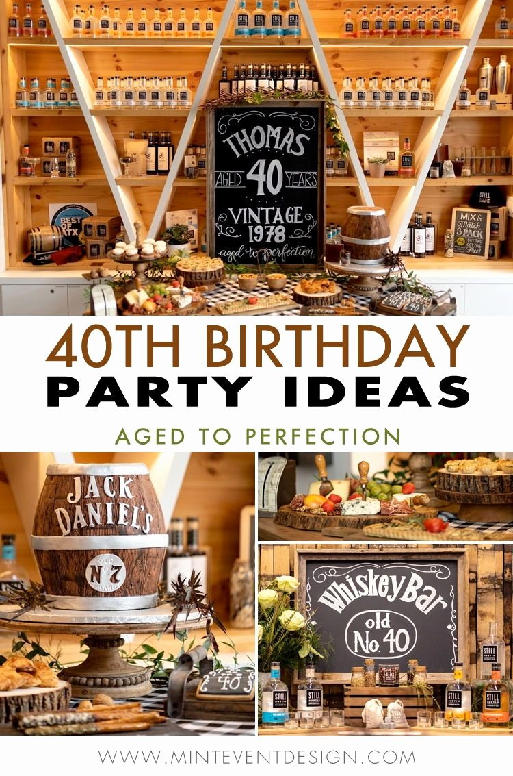 40th Birthday Decoration Ideas for Men Unique 40th Birthday Party Ideas for Men there S even A Whiskey