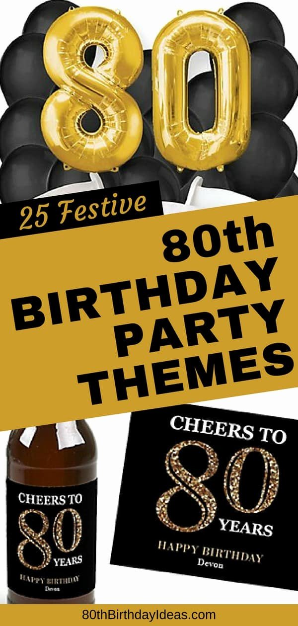 80th Birthday Decoration Ideas for Dad Best Of 80th Birthday Party Ideas the Best themes Decorations