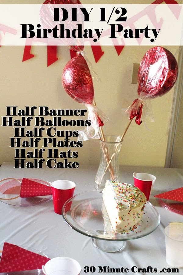 Half Year Birthday Decoration Ideas Beautiful Easy Half Birthday Party Ideas
