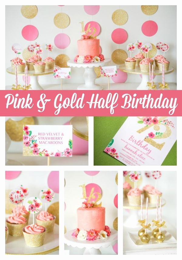 Half Year Birthday Decoration Ideas New Pink and Gold Half Year Birthday Party Pretty My Party