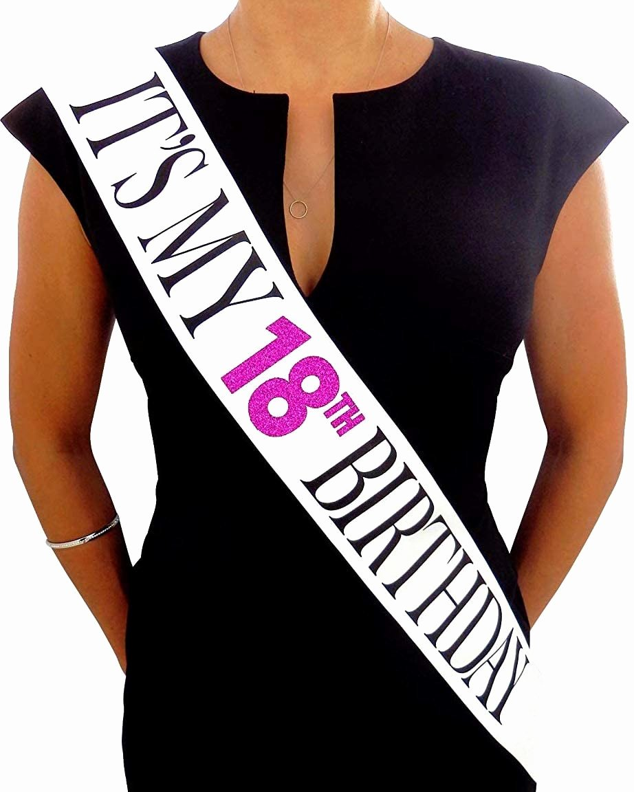 Happy 18th Birthday Decoration Ideas Luxury Its My 18th Birthday White Glitter Satin Sash – Happy Birthday Party Supplies Ideas and Decorations Funny Birthday